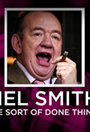 Mel Smith: I've Sort of Done Things Poster
