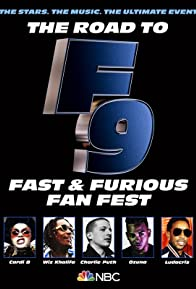 Primary photo for The Road to F9: Fast & Furious Fan Fest