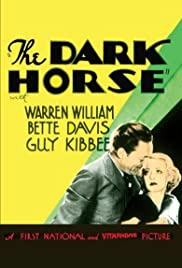 The Dark Horse (1932) Poster - Movie Forum, Cast, Reviews