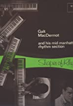 Shapes of Rhythm: The Music of Galt MacDermot