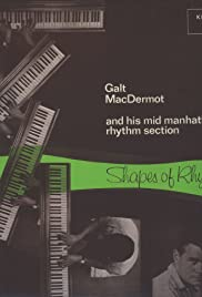 Shapes of Rhythm: The Music of Galt MacDermot Poster