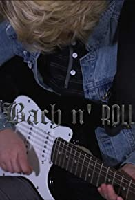 Primary photo for Bach 'n' Roll