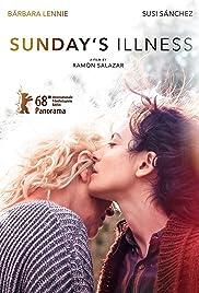 Sunday's Illness (2018) La enfermedad del domingo 1080p