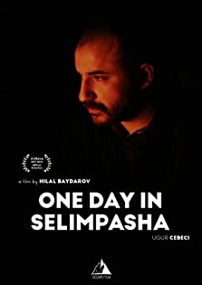 One Day in Selimpasha (2018)