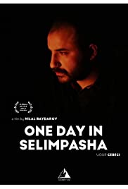 One Day in Selimpasha