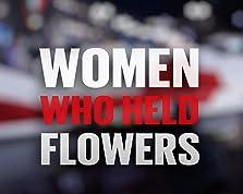 Women who held flowers (2021)