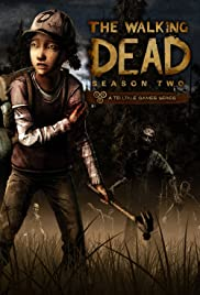 The Walking Dead: The Game - Season 2 (2013) Poster - Movie Forum, Cast, Reviews