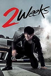 2 Weeks Poster - TV Show Forum, Cast, Reviews
