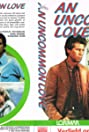 An Uncommon Love (1983) Poster