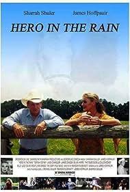 Sharrah Shuler and James Hoffpauir in HERO IN THE RAIN (2006)