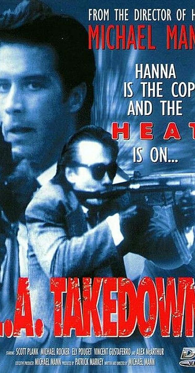 L A Takedown Tv Movie 1989 Taglines Imdb