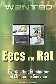 Eecs the Rat (2009)