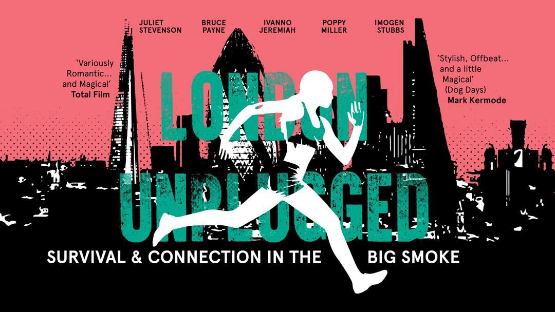 Watch London Unplugged free soap2day