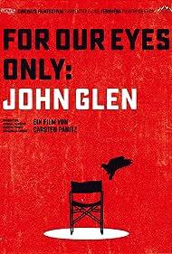 For Our Eyes Only: John Glen (2020)
