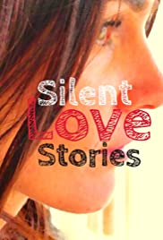 Silent Love Stories Poster