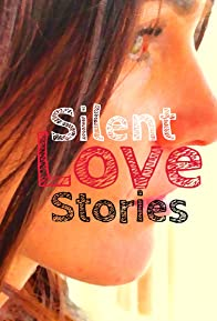 Primary photo for Silent Love Stories