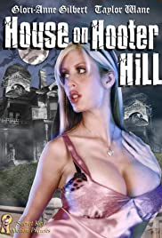 House on Hooter Hill(2007) Poster - Movie Forum, Cast, Reviews