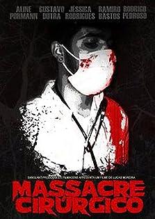 Surgical massacre (2012)