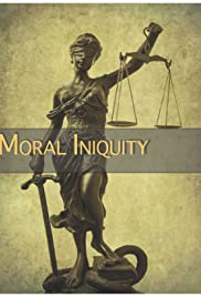 Moral Iniquity Poster