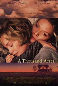 Michelle Pfeiffer and Jessica Lange in A Thousand Acres (1997)