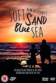 Soft Sand, Blue Sea Poster
