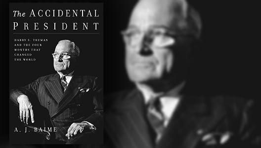 Movie you must watch A.J. Baime, The Accidental President, A.J. Baime, Kenneth Clarke [1280x960] [640x480] [2K]