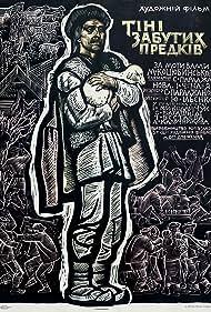 Tatyana Bestayeva, Ivan Chendej, Yuri Ilyenko, Larisa Kadochnikova, Mikhaylo Kotsyubinsky, Ivan Mikolaychuk, Sergei Parajanov, and Georgiy Yakutovich in Tini zabutykh predkiv (1965)