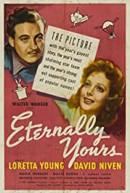 David Niven and Loretta Young in Eternally Yours (1939)