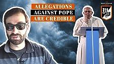 Por qué las acusaciones contra el papa Francisco son extremadamente creíbles