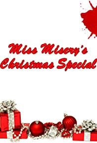 Primary photo for Miss Misery Christmas Special