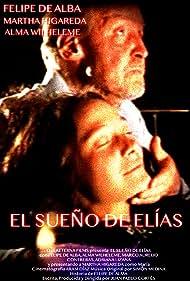 Felipe de Alba and Alma Wilheleme in El sueño de Elias (2003)