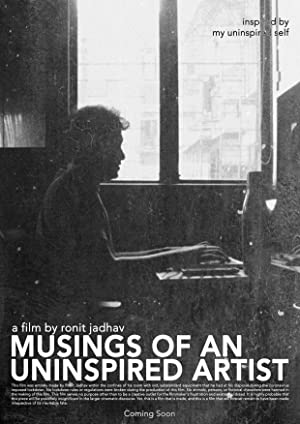 Musings of an Uninspired Artist movie, song and  lyrics