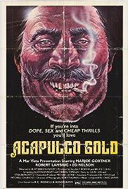 Acapulco Gold (1976) 720p