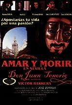 Amar y morir en Sevilla (Don Juan Tenorio)