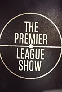 Primary photo for The Premier League Show