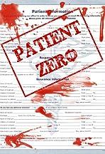 Patient Zero Chapter 1: The Messenger