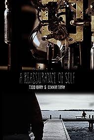 A Reassurance of Self (2018)