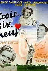 Trois... six... neuf (1937)