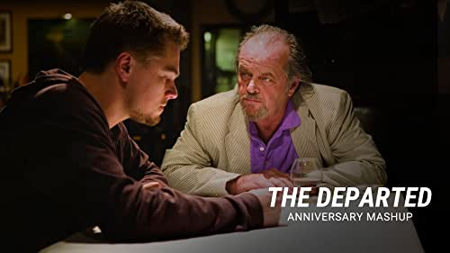 'The Departed'   Anniversary Mashup