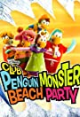 Penguin Monster Beach Party