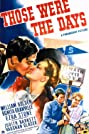 Those Were the Days! (1940) Poster