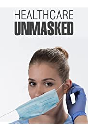 Healthcare Unmasked