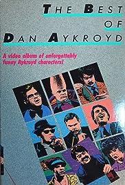 The Best of Dan Aykroyd Poster