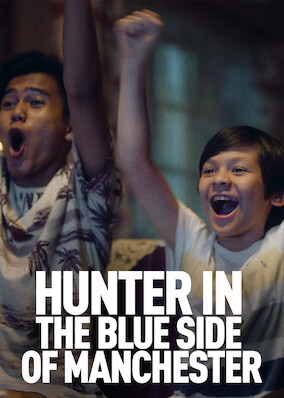 Where to stream Hunter in the Blue Side of Manchester