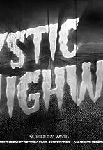 Mystic Highway