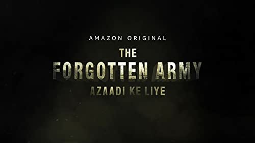 THE FORGOTTEN ARMY - TRAILER