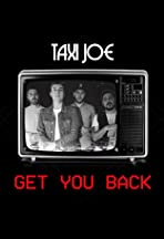 Taxi Joe: Get You Back