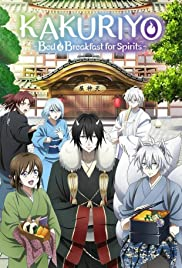 Kakuriyo: Bed & Breakfast for Spirits Poster