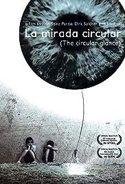 La mirada circular Poster