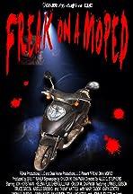 Freak on a Moped